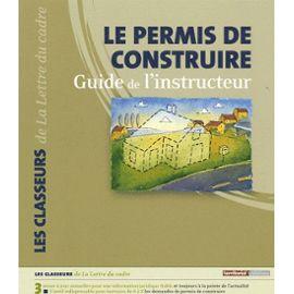 Publication le permis de construire guide de l for Guide permis de construire